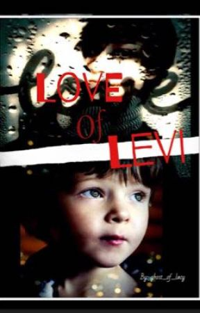 Love of Levi (second book)  by Ghost_of_lacy