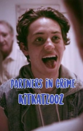Partners In Crime // Carl Gallagher (COMPLETED) by kitkatzoo2