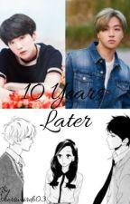 10 years later || Min Yoongi & Kim Jinhwan ff by shortweirdo03