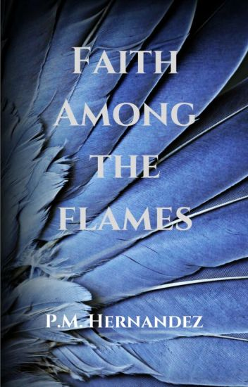 Faith Among the Flames