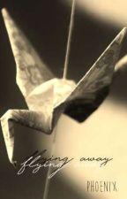 flying away •ten drabbles• by phoenixofscars
