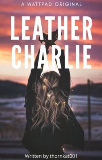 Leather Charlie