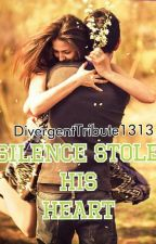 Silence Stole His Heart by DivergentTribute1313