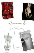 Hannah || Booth/ Bones Fanfiction  by thegirlwhoswriting