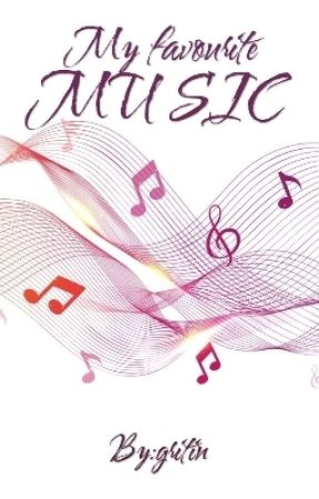 My favourite music by gritin