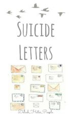 suicide letters by thedepressedd