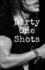 Dirty One Shots (Harry Styles) by Harrystyles_gotme
