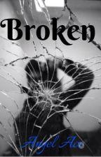Broken (BWWM) by Queen_AngelAce