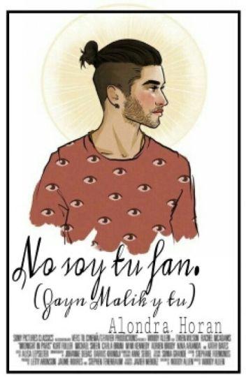 No Soy Tu Fan (Zayn Malik & Tu) Romantica & Hot