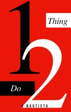 1 thing 2 Do (GxG) (COMPLETED) by Nugnug019