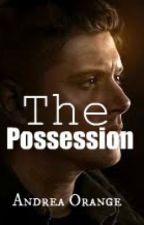 The Possession by Andeorange