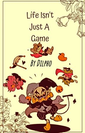 {✦Life Isn't Just A Game✦} (Jevil x Reader) by Dilpho
