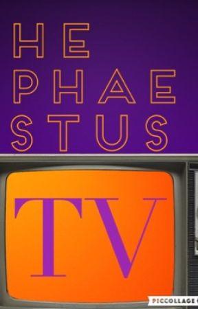 HephaestusTV (A Percy Jackson Fanfiction) - Season 1 Episode 5