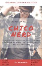 Enamorada del chico nerd by padrianado
