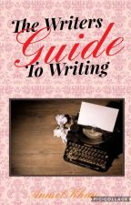 The Writers Guide To Writing by The_OrangeAuthor