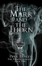 The Mark and the Thorn by alienrain