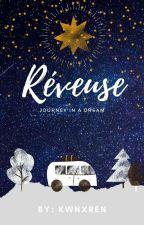 RÊVEUSE      (Dreamer) by kandice12Enriquez