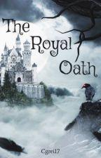 Royal Oath by cgrei17