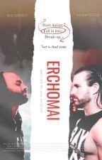 Erchomai [Ricochet/Adam Cole] by -MammaMia-