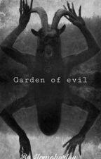 Garden of Evil // Shyan by homohurley