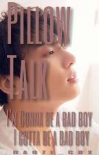 Pillow Talk 21+💦 || Jung Jungkook (X READER) One-Shot🔞 by baozi_cbx