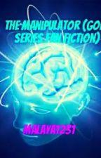 The Manipulator (Gone Series Fan fiction) by Malaya323