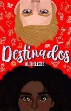 Destinados  by Althelexis