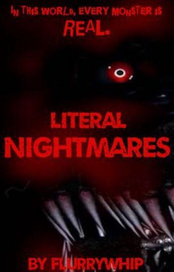 Literal Nightmares - A FNAF AU