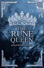The Rune Queen  hiatus by unloved_goddess
