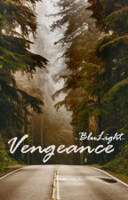 Vengeance by -BluLight-