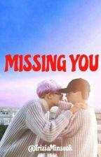 MISSING YOU |CHANBAEK| by TriziaMinseok