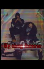My thug forever  by iimkayyy