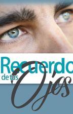 El Recuerdo de tus ojos by FantasiaCandy