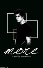 More.(Harry fanfic) by Alexbell_x