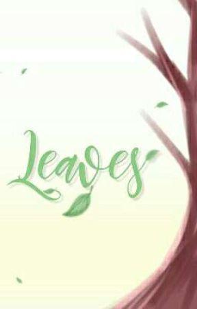 Leaves by lauranite