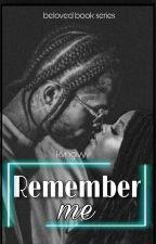 Remember Me by cultureposh