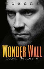 Wonder Wall by Gianna1014