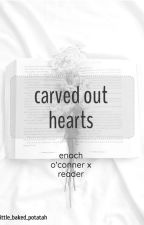 carved out hearts // enoch o'connor x reader by little_baked_potatah