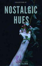 Nostalgic Hues by ianuaultra
