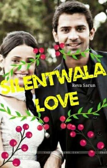 TS - Silentwala Love [COMPLETED] - DarlingReva - Wattpad