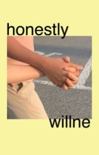 honestly // willne by brckabstract