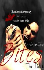 Another One Bites The Dust (book 2 of BITES series) by SleeplessInChicago
