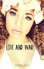Love and War by Amani_Styles01