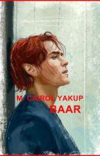 BAAR (Siri Akhir INFINIT, DEFINIT & ABDI) by mcairolyakup