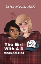 The Girl With A D Marked Hat by BechloeSendrick05
