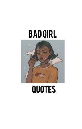 bad girl quotes halu wattpad