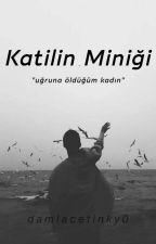 Katilin Miniği by TCDamlaetinkaya