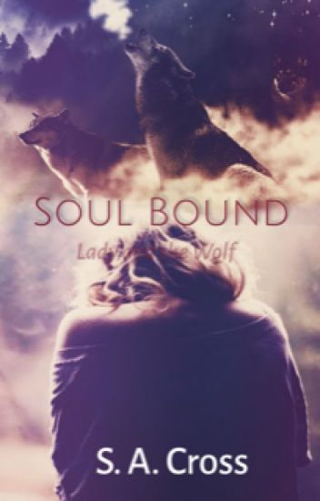 Soul Bound [Book Three, Lady and the Wolf]