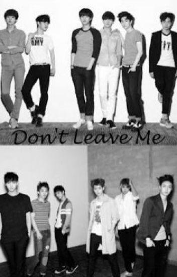 Don't Leave Me (Exo Fan fic)