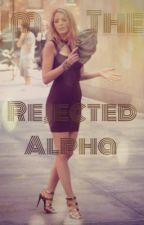 Im The Rejected Alpha by imp3rfectperf3ctions
